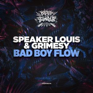 SPEAKER LOUIS/GRIMESY - Bad Boy Flow