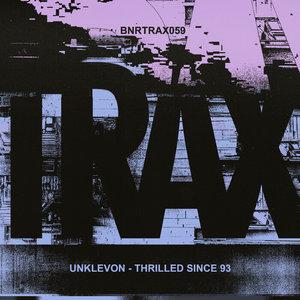 UNKLEVON - Thrilled Since '93