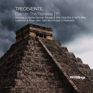 TRECEVEINTE - Baktun: The Remixes