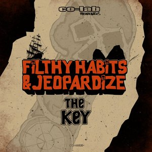 FILTHY HABITS & JEOPARDIZE - The Key