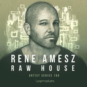 RENE AMESZ - Raw House Vol 1 (Sample Pack WAV/APPLE/LIVE/REASON)