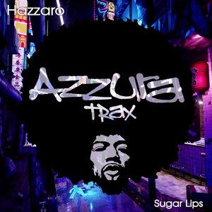 HAZZARO - Sugar Lips