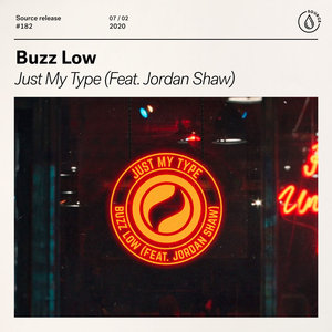 BUZZ LOW feat JORDAN SHAW - Just My Type