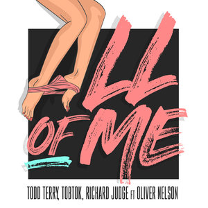 TODD TERRY/TOBTOK/RICHARD JUDGE feat OLIVER NELSON - All Of Me