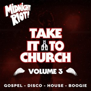 VARIOUS - Take It To Church Vol 3