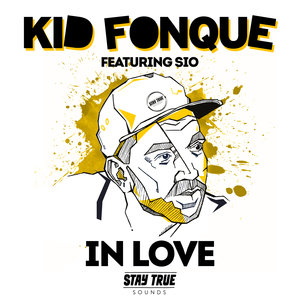KID FONQUE feat SIO - In Love