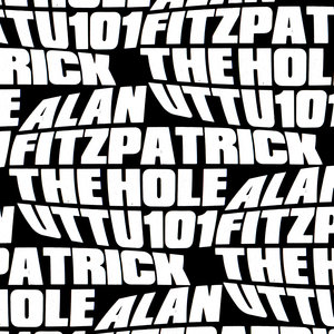 ALAN FITZPATRICK - The Hole EP