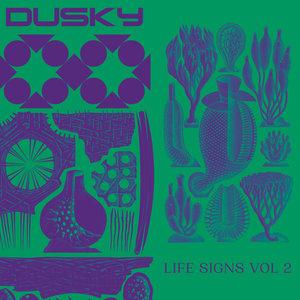 DUSKY - Life Signs Vol 2