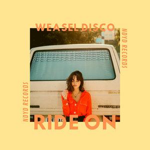 WEASEL DISCO - Ride On