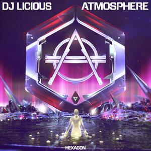 DJ LICIOUS - Atmosphere