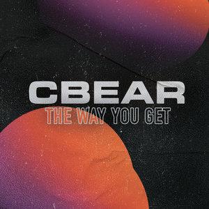 CBEAR - The Way You Get