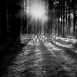 MIND ISLAND - Shadows
