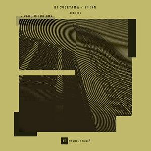 DJ SODEYAMA/PAUL RITCH - PTTRN EP