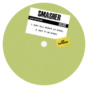 SMASHER - Got All Night