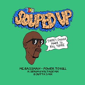 MC BASSMAN - Power To Kill