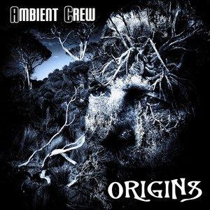 AMBIENT CREW - Origins