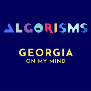 ALGORISMS - Georgia On My Mind