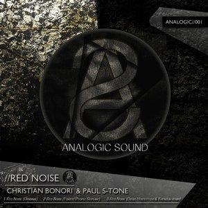 CHRISTIAN BONORI/PAUL S-TONE - Red Noise