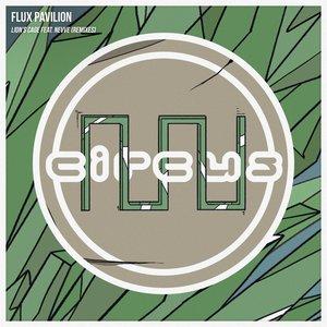 FLUX PAVILION feat NEVVE - Lion's Cage (Remixes)
