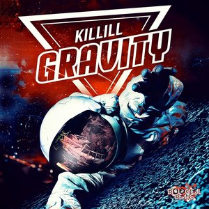 KILLILL - Gravity