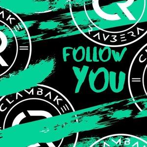 CLAMBAKE & RAV3ERA - Follow You