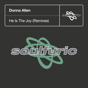 DONNA ALLEN - He Is The Joy (Remixes)
