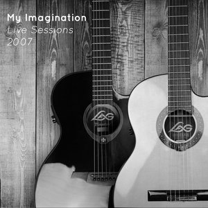 MY IMAGINATION - My Imagination (Live Sessions 2007)