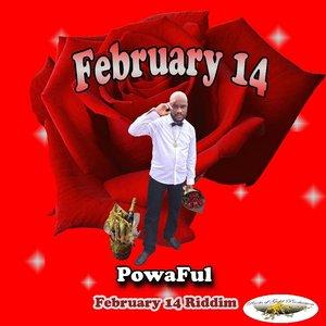 POWAFUL - February 14