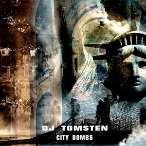 DJ TOMSTEN - City Bombs