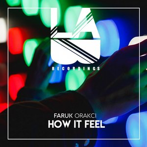 FARUK ORAKCI - How It Feel
