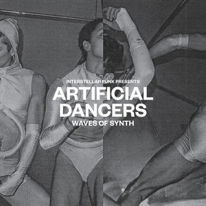 VARIOUS/INTERSTELLAR FUNK - Artificial Dancers - Waves Of Synth