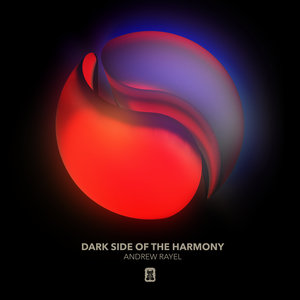 ANDREW RAYEL - Dark Side Of The Harmony