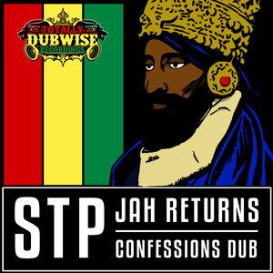 STP - Jah Returns/Confessions Dub