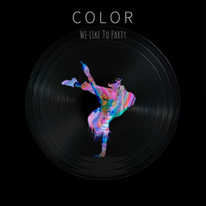 COLOR - We Like To Party