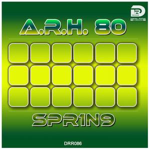 A.R.H. 80 - Spr1n9