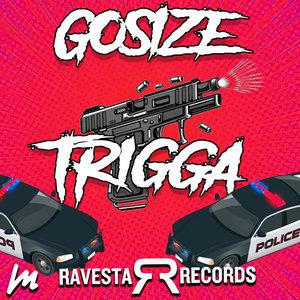 GOSIZE - Trigga