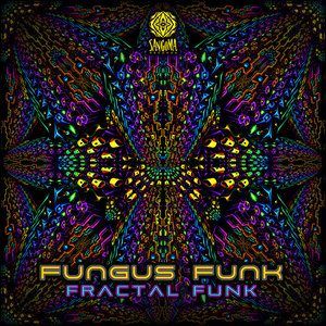 FUNGUS FUNK - Fractal Funk