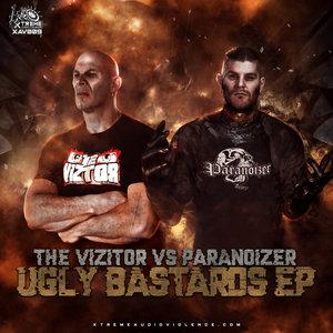 THE VIZITOR/PARANOIZER - Ugly Bastards EP