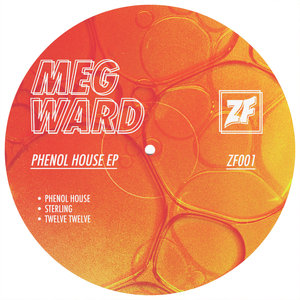 MEG WARD - Phenol House EP