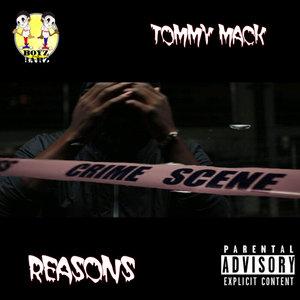 TOMMY MACK - Reasons