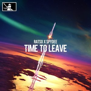 RATSO/SPYDEE - Time To Leave