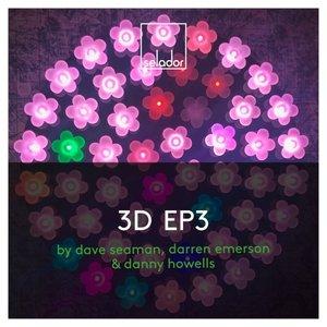 DANNY HOWELLS/DARREN EMERSON/DAVE SEAMAN - 3D EP 3