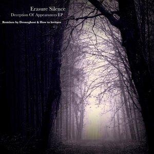 ERASURE SILENCE - Deception Of Appearances