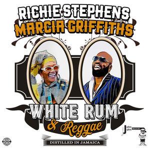 RICHIE STEPHENS/MARCIA GRIFFITHS - White Rum & Reggae