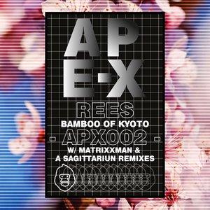 REES - Bamboo Of Kyoto