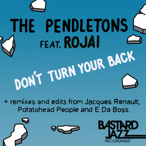 THE PENDLETONS - Don't Turn Your Back (Explicit)