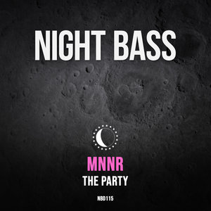 MNNR - The Party (Explicit)
