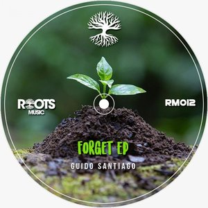 GUIDO SANTIAGO - Forget EP