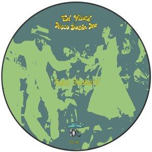 ED WIZARD/DISCO DOUBLE DEE - Soul Shakers