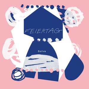 FEIERTAG - Solve